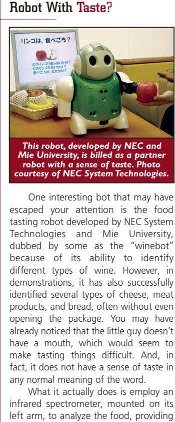 Robot With Taste? This robot, developed by NEC and Mie University, is billed as a