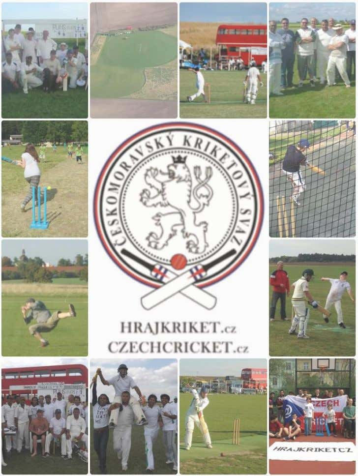 "Czech Cricket ""The Hot Shot"" newsletter Issue No. 8, Page 4 facebook.com/CzechCricket twitter.com/CzechCricket"