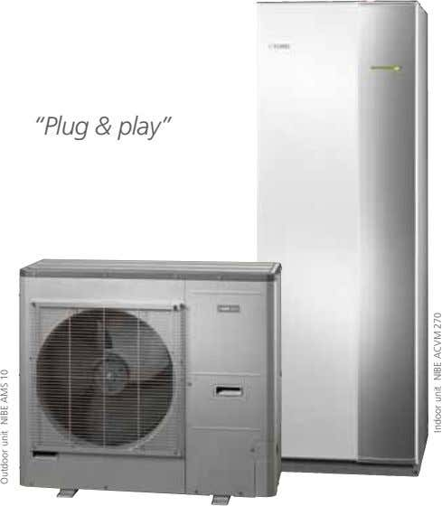 """Plug & play"" Outdoor unit NIBE AMS 10 Indoor unit NIBE ACVM 270"