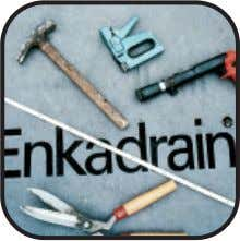 management on a roll Enkadrain The Properties Easy handling Simple tools Fast installation Handling Enkadrain is