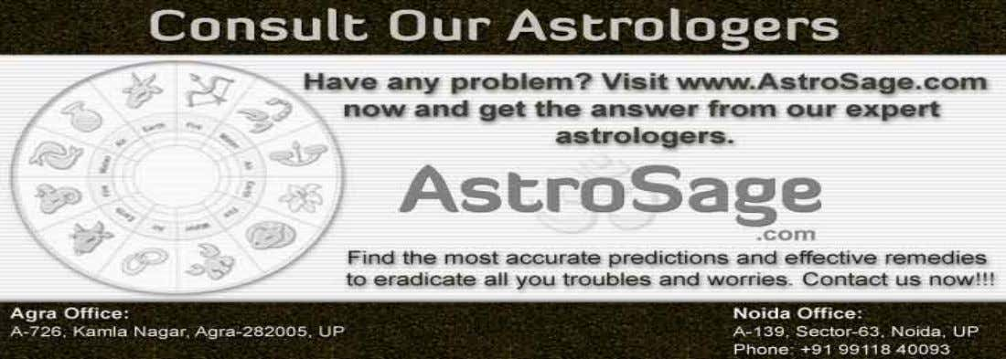 near and dear ones. Therefore, try to control your words. http://www.AstroSage.com, E-mail: query@astrocamp.com,