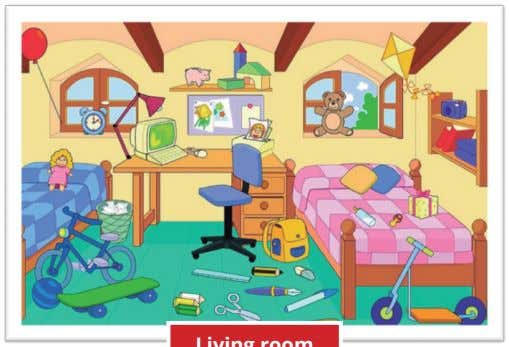 the picture. Look for unknown words in a dictionary. Bedroom Living room b). Write AFFIRMATIVE SENTENCES