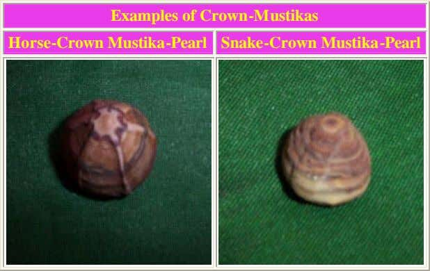 Examples of Crown-Mustikas Horse-Crown Mustika-Pearl Snake-Crown Mustika-Pearl
