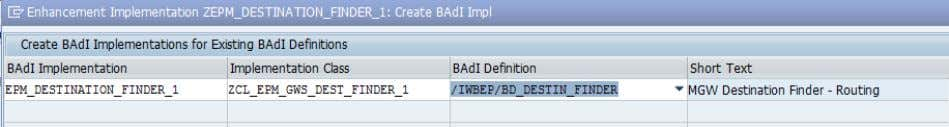 "Select for BAdI Definition ""ZCL_EPM_GWS_DEST_FINDER"".  Choose  Confirm to create in customer namespace"