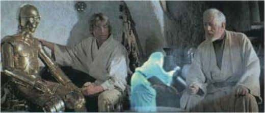 hologram message in Star Wars and you are pretty close. One of the most obvious applications