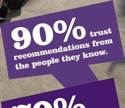 trust recommendations from the people they know.