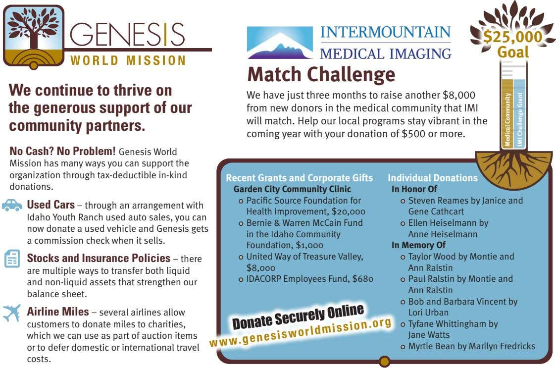 $25,000 Goal Match Challenge We continue to thrive on the generous support of our community