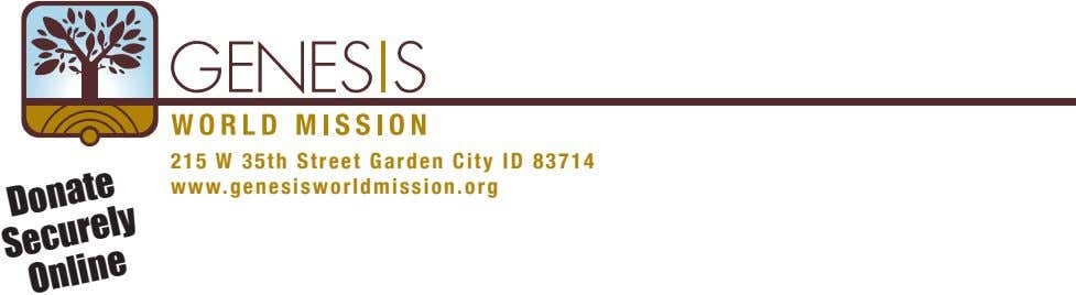 215 W 35th Street Garden City ID 83714 www.genesisworldmission.org Donate Securely Online
