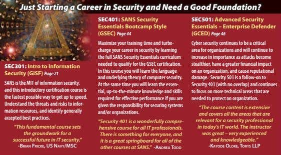 Just Starting a Career in Security and Need a Good Foundation? SEC401: SANS Security Essentials