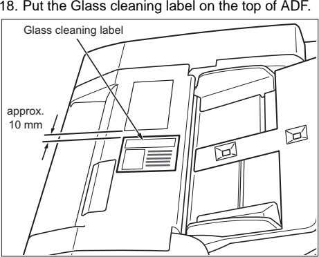 18. Put the Glass cleaning label on the top of ADF. Glass cleaning label approx.
