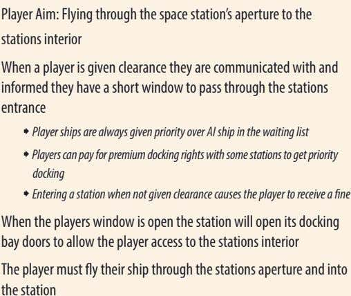 Player Aim: Flying through the space station's aperture to the stations interior When a player