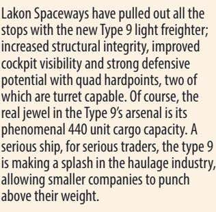 Lakon Spaceways have pulled out all the stops with the new Type 9 light freighter;