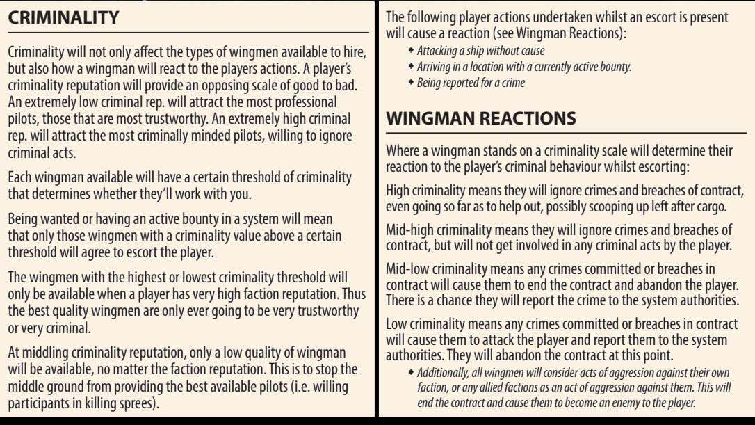 CRIMINALITY The following player actions undertaken whilst an escort is present will cause a reaction