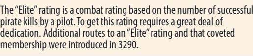 "The ""Elite""rating is a combat rating based on the number of successful pirate kills by"