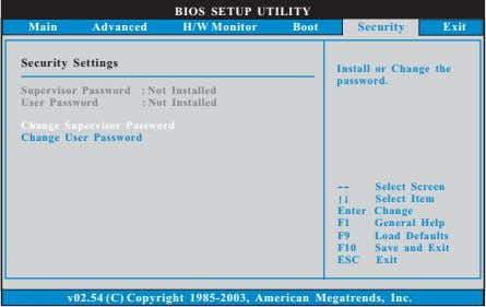 BIOS SETUP UTILITY Main Advanced H/W Monitor Boot Security Exit Security Settings Install or Change