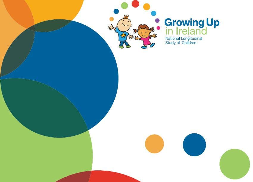 Growing Up in Ireland National Longitudinal Study of Children THE LIVES OF 9-YEAR-OLDS CHILD COHORT