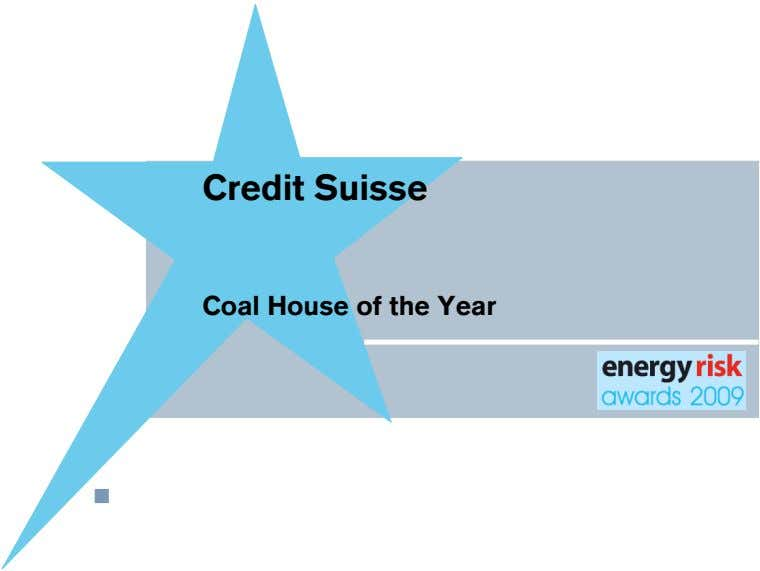 Credit Suisse Coal House of the Year !