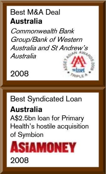 Best M&A Deal Australia Commonwealth Bank Group/Bank of Western Australia and St Andrewís Australia 2008