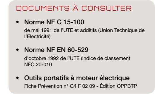 DOCUMENTS À CONSULTER • Norme NF C 15-100 de mai 1991 de l'UTE et additifs