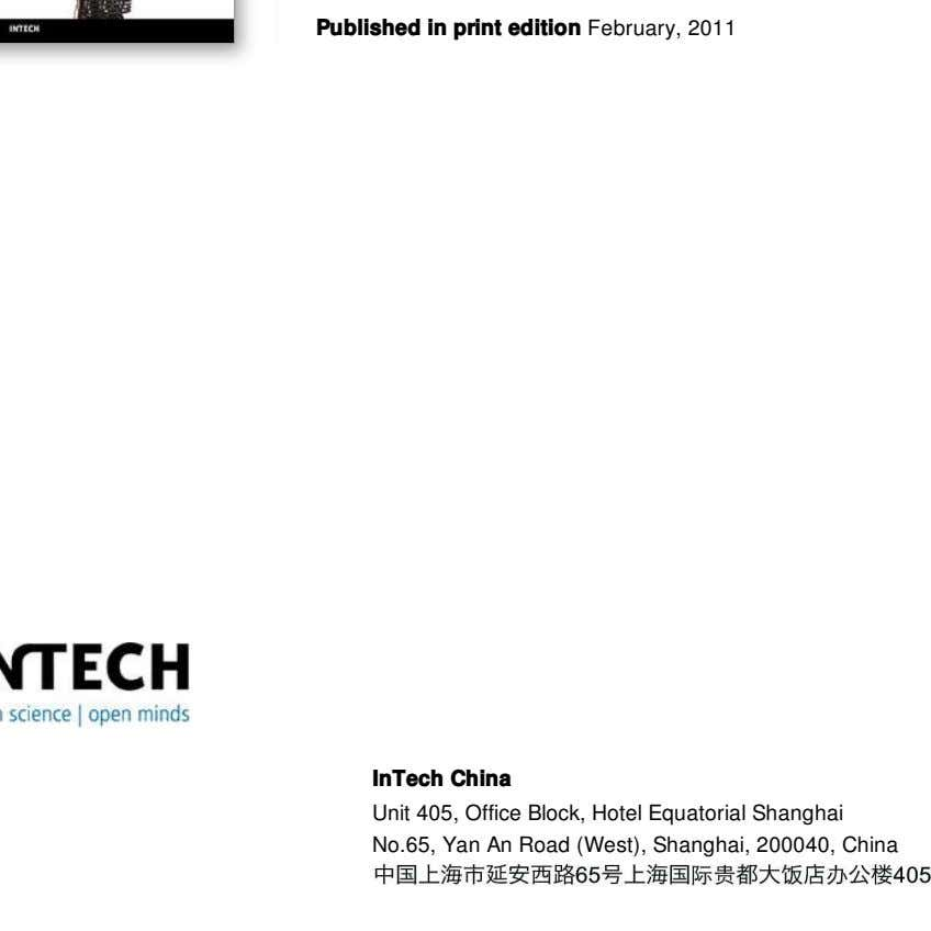 Published in print edition February, 2011 InTech China Unit 405, Office Block, Hotel Equatorial Shanghai