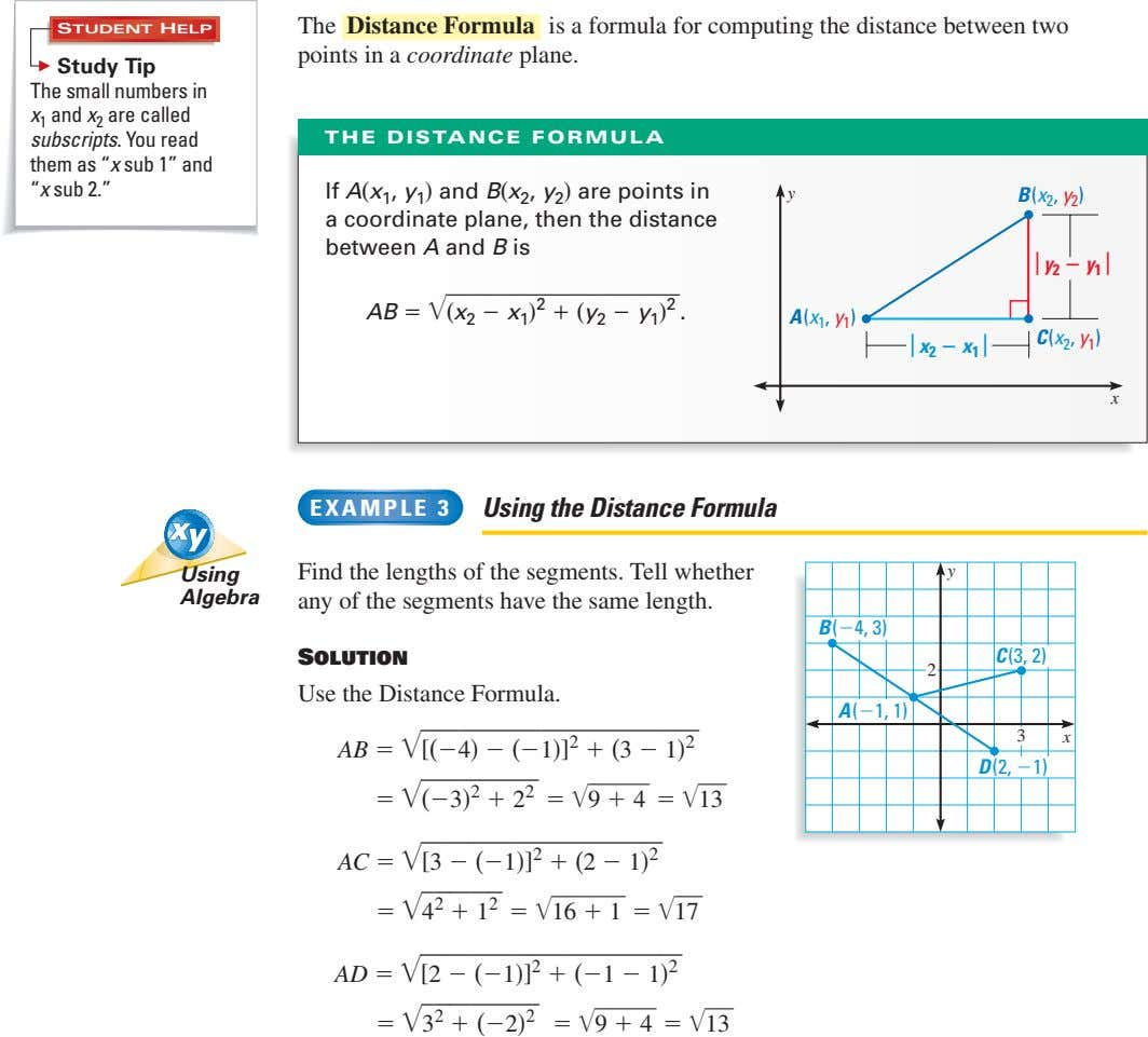 The Distance Formula is a formula for computing the distance between two STUDENT HELP points