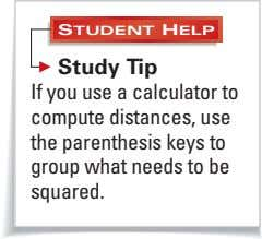 STUDENT HELP Study Tip If you use a calculator to compute distances, use the parenthesis