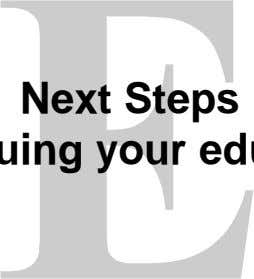 Next Steps Continuing your education
