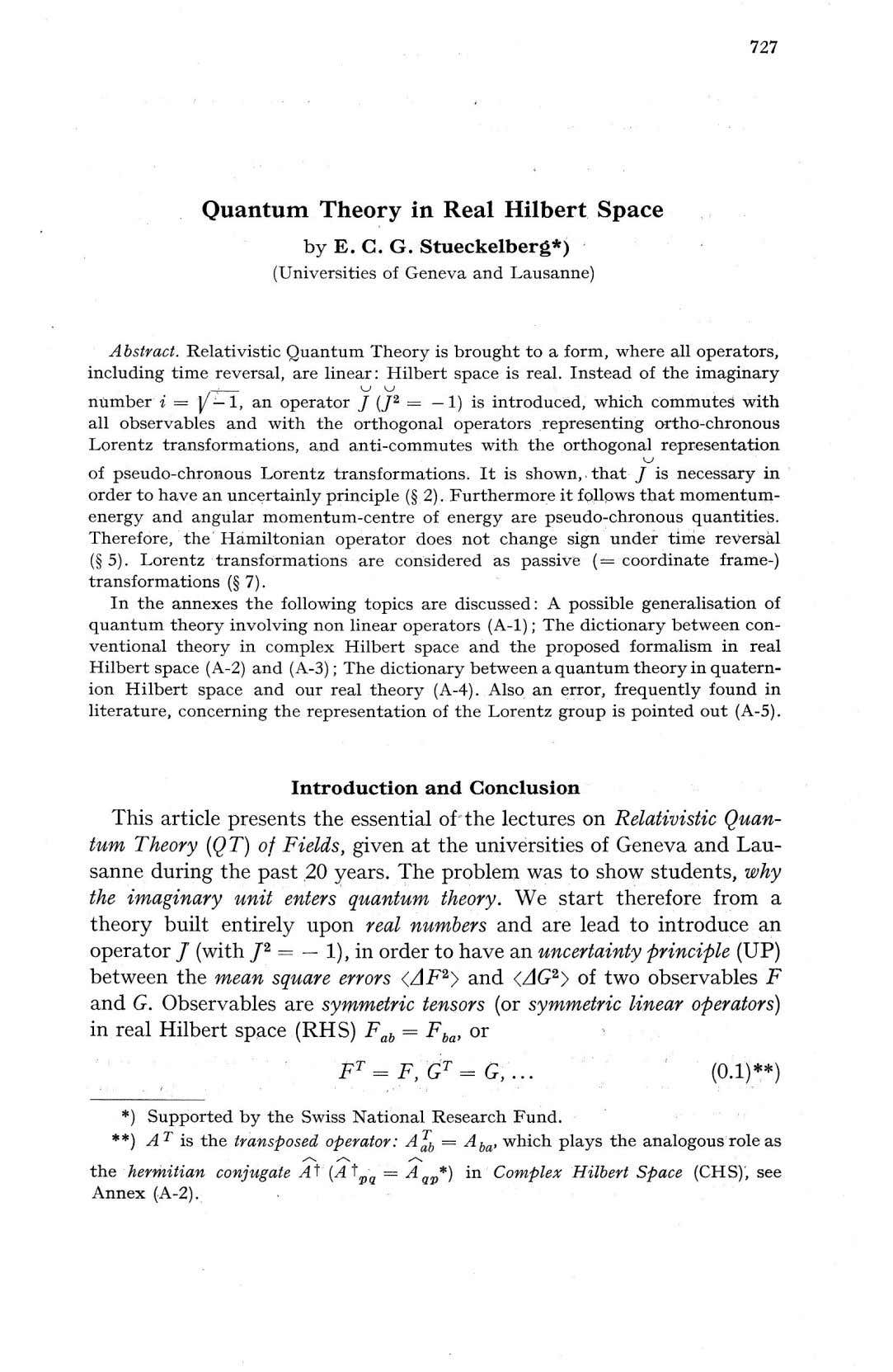 727 Quantum Theory in Real Hilbert Space by E. C. G. Stueckelberg*) (Universities of Geneva