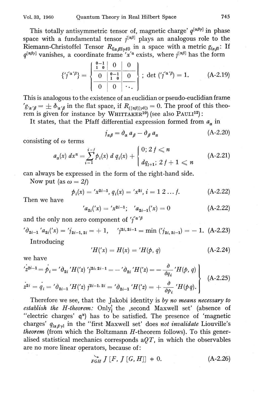 Vol.33, 1960 Quantum Theory in Real Hilbert Space 745 This totally antisymmetric tensor of, magnetic