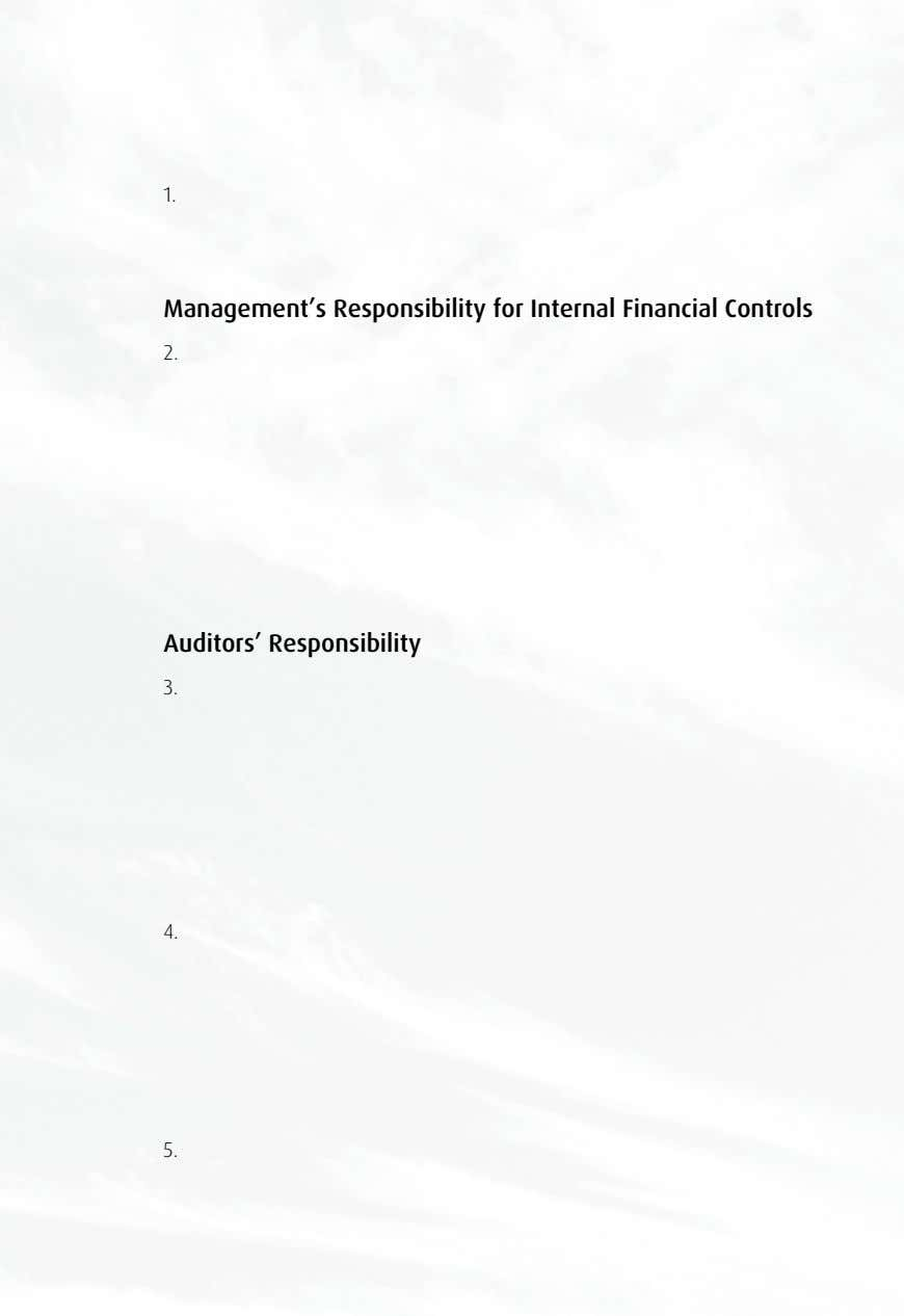 1. Management's Responsibility for Internal Financial Controls 2. Auditors' Responsibility 3. 4. 5.