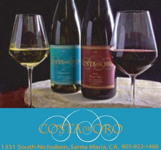 a commemorative Riedel glass and plate, and are on sale through www.pinotandpaella.com. 16 www.winecountrythisweek.com