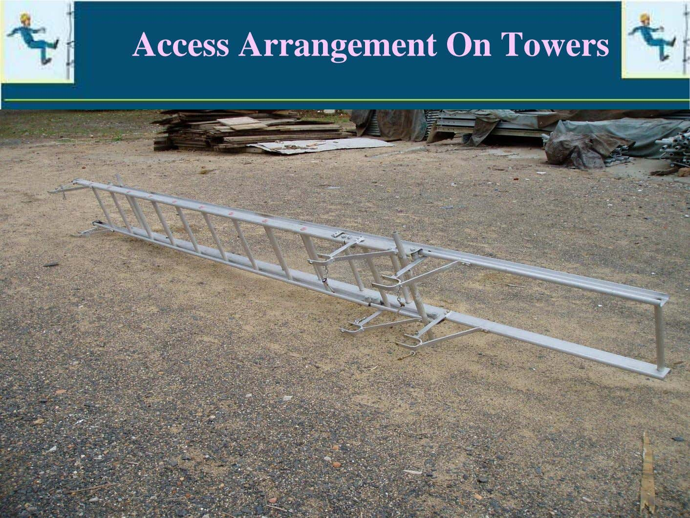 Access Arrangement On Towers