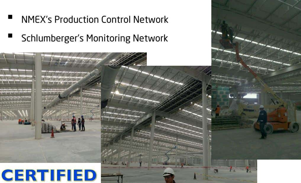 •  •  NMEX's Production Control Network Schlumberger's Monitoring Network