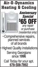 Air-O-Dynamics Heating & Cooling Anniversary Special $ 65 OFF any repair or purchase (residential only)