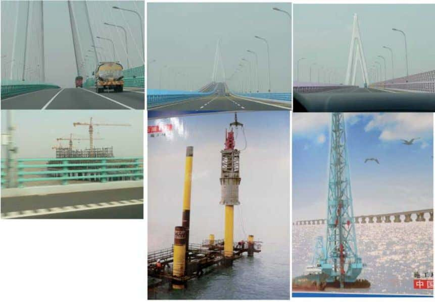 BRIDGE VISIT – COURTESY OF SHANGHAI HAMMER PRODUCER ICCE 2010 – DONGHAI BRIDGE & YANGSHAN CONTAINER