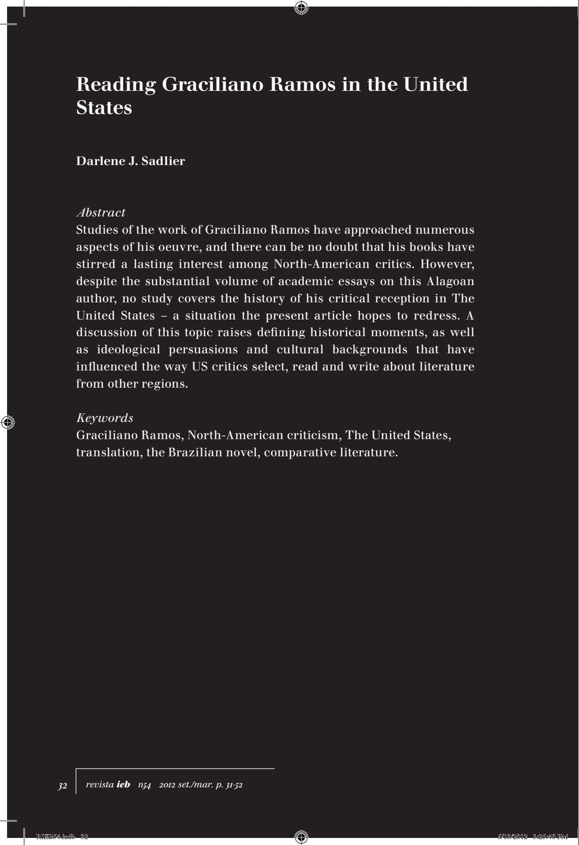 Reading Graciliano Ramos in the United States Darlene J. Sadlier Abstract Studies of the work
