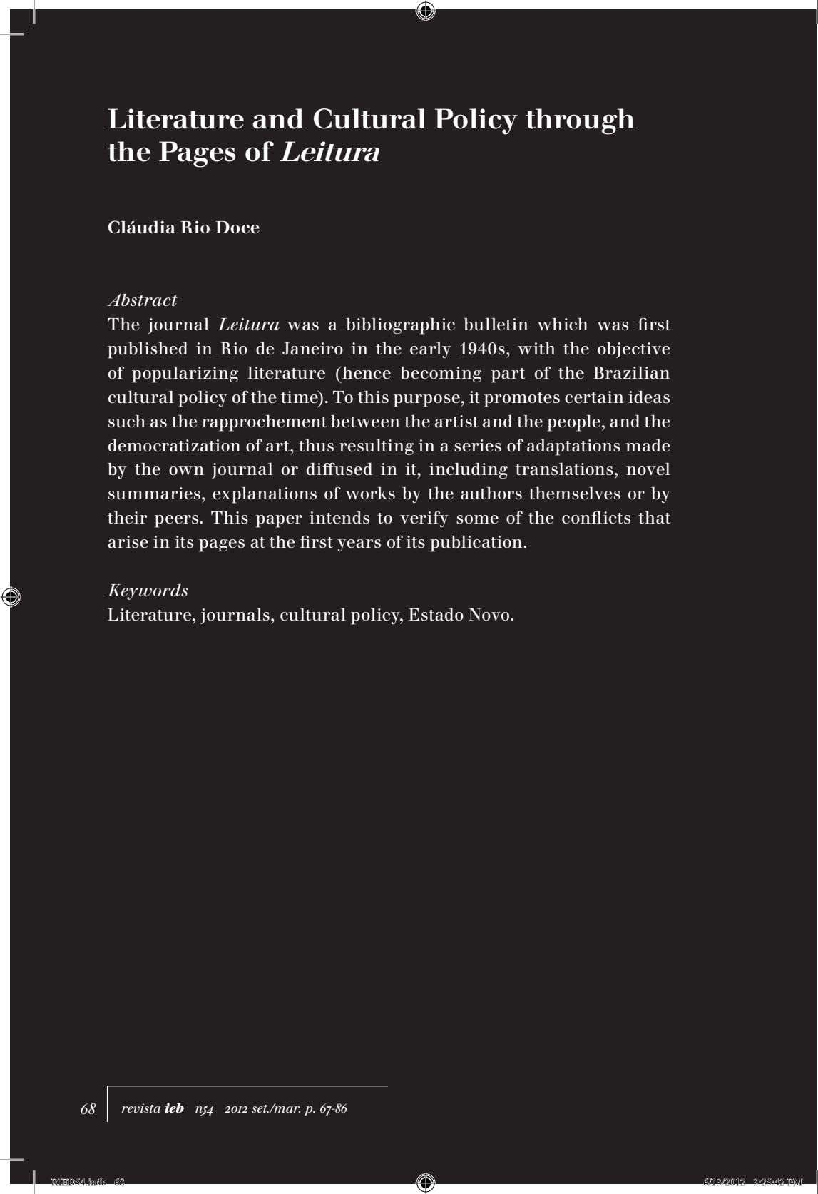 Literature and Cultural Policy through the Pages of Leitura Cláudia Rio Doce Abstract The journal
