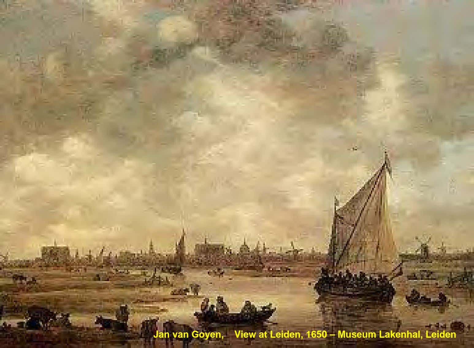 Jan van Goyen, View at Leiden, 1650 – Museum Lakenhal, Leiden