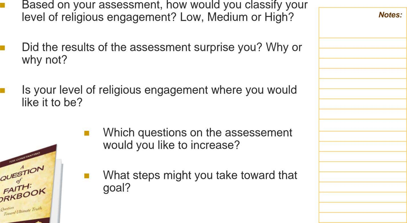Based on your assessment, how would you classify your level of religious engagement? Low, Medium
