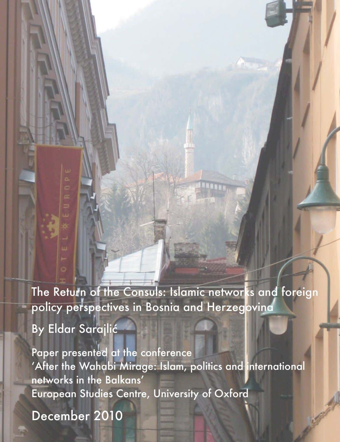 The Return of the Consuls: Islamic networks and foreign policy perspectives in Bosnia and Herzegovina