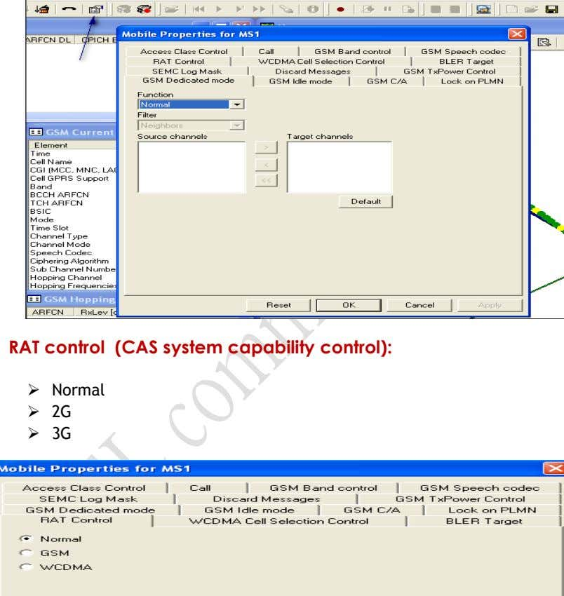 RAT control (CAS system capability control):  Normal  2G  3G