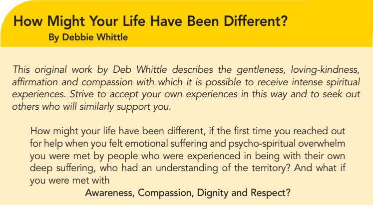 How Might Your Life Have Been Different? By Debbie Whittle This original work by Deb