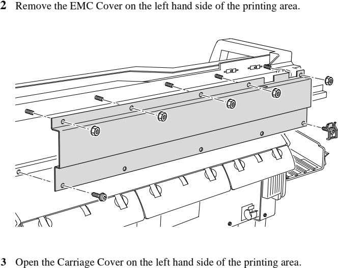 2 Remove the EMC Cover on the left hand side of the printing area. 3