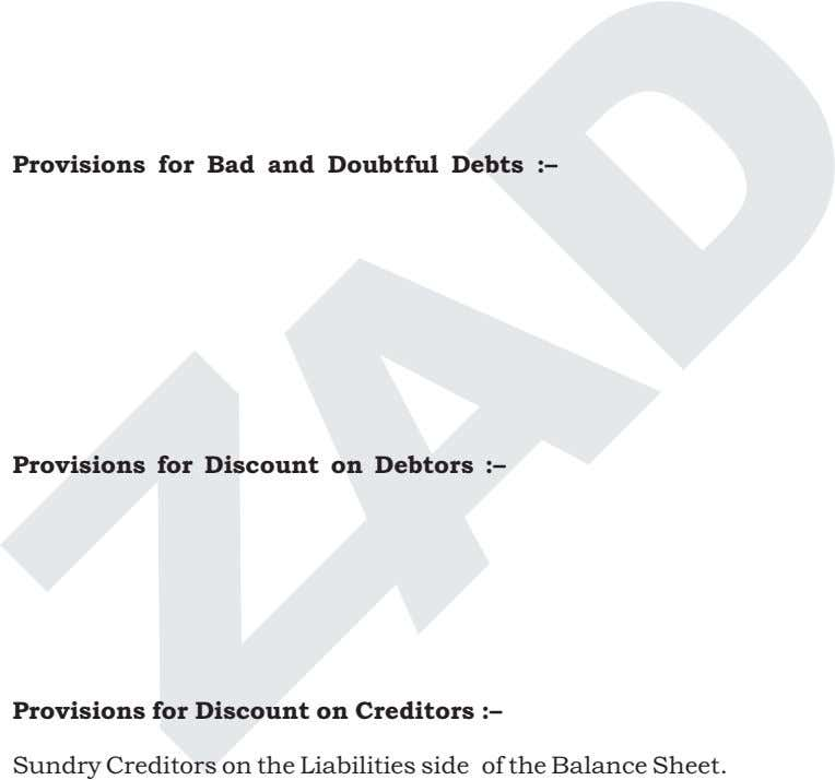 (ii) Provisions for Bad and Doubtful Debts :– Provisions for Discount on Debtors :– Provisions