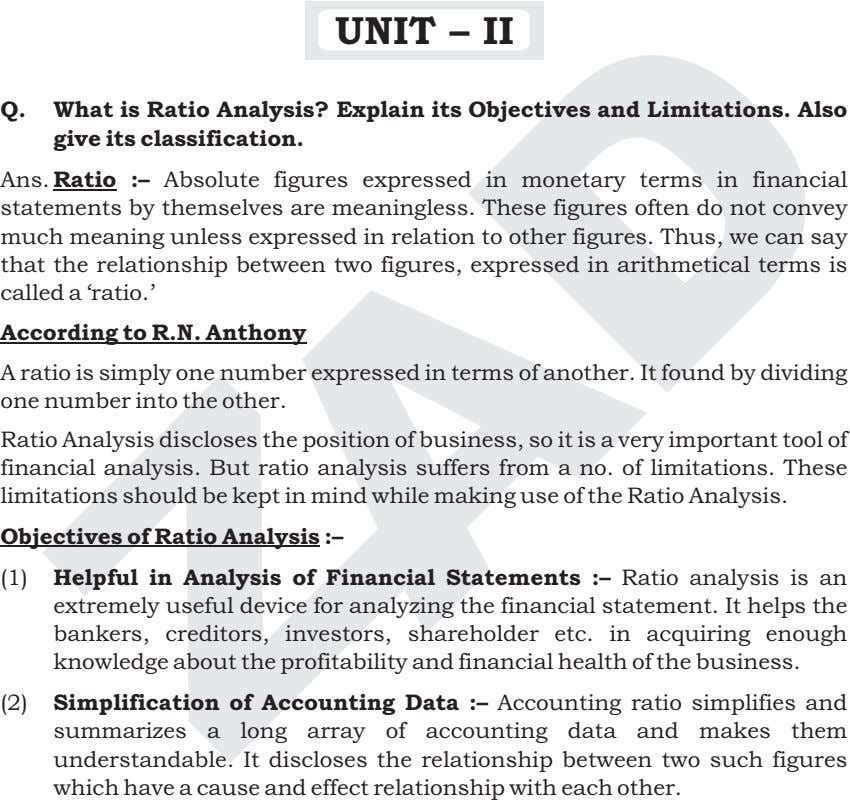 UNIT – II Q. What is Ratio Analysis? Explain its Objectives and Limitations. Also give
