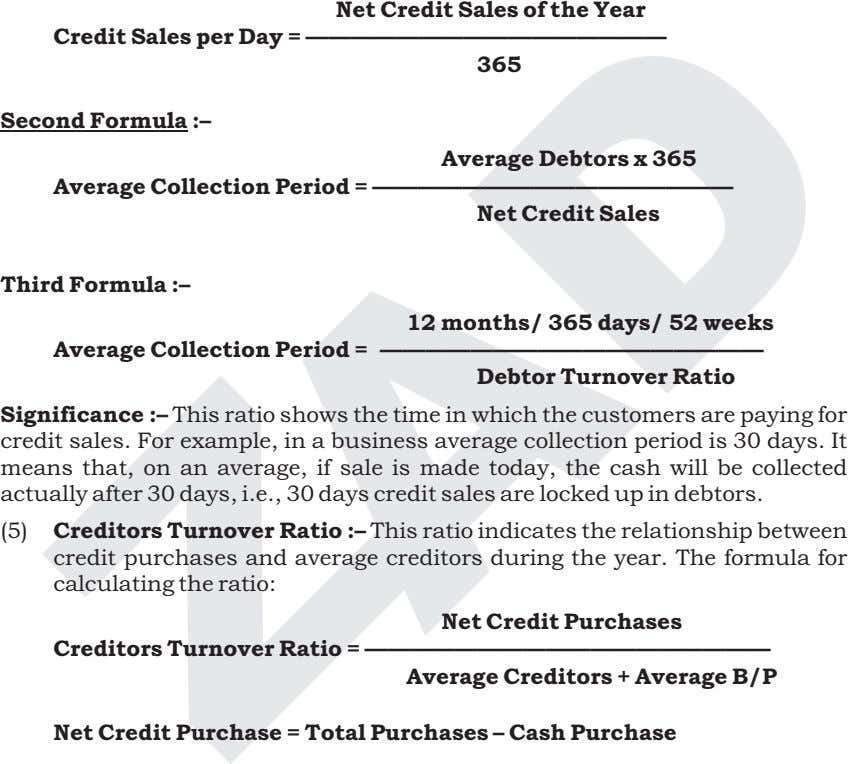 Net Credit Sales of the Year Credit Sales per Day = ———————————————— 365 Second Formula