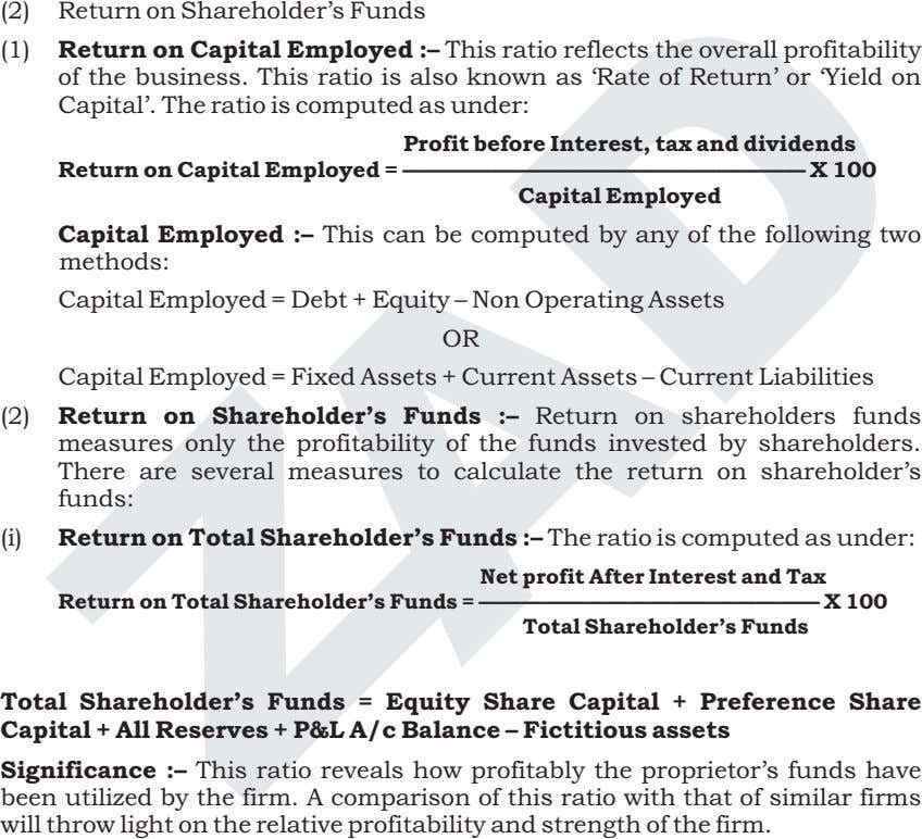(2) Return on Shareholder's Funds (1) Return on Capital Employed :– This ratio reflects the