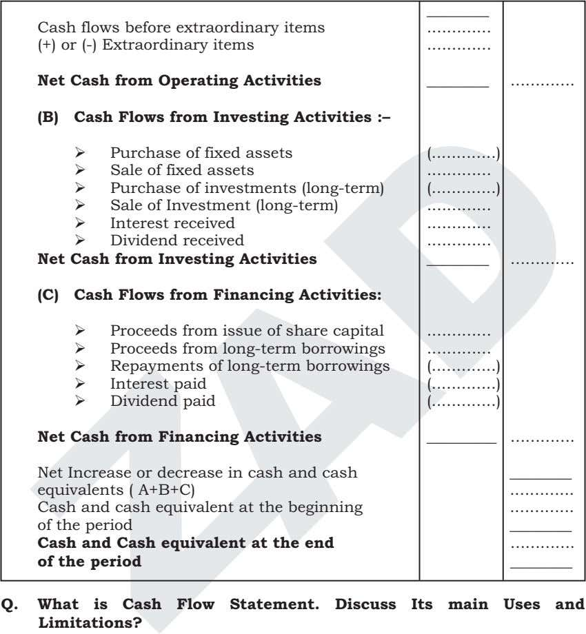 Cash flows before extraordinary items (+) or (-) Extraordinary items Net Cash from Operating Activities