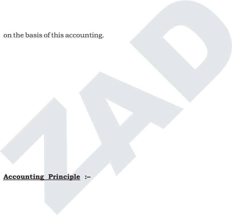 on the basis of this accounting. a Social Responsibility Accounting :– Accounting Principle :–