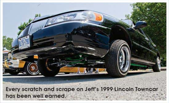Every scratch and scrape on Jeff's 1999 Lincoln Towncar has been well earned.